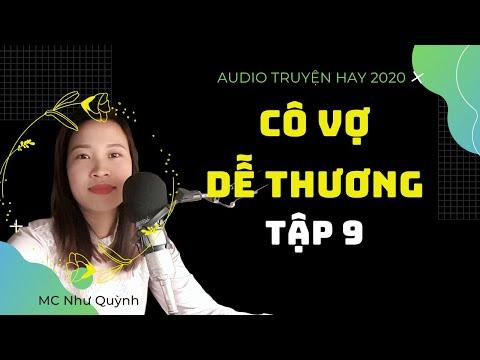 tập 9  Cô Vợ Dễ Thương Mc Như Quỳnh | truyện tâm lý xã hội hay nhất 2020!