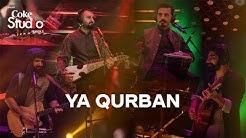 Coke Studio Season 11| Ya Qurban| Khumariyaan