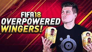 BEST OVERPOWERED WINGERS IN FIFA 18 ULTIMATE TEAM! WHO TO USE IN FUT CHAMPIONS!