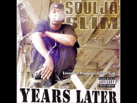 Soulja Slim - 18)To Damn Cut Throat (Featuring Tre-Nitty) - Years Later