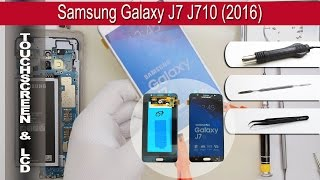 How to replace 🔧 LCD (display+touch screen) 📱 Samsung Galaxy J7 (2016) SM-J710