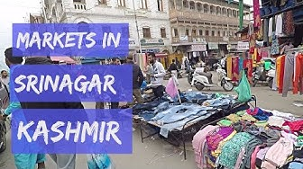 Shopping Markets in Srinagar Kashmir HD | Kashmir Budget Tour HD