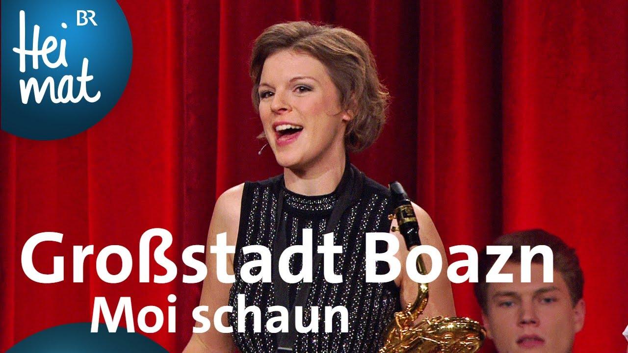 Grossstadt Boazn Moi Schaun Volkssangerrevue Brettl Spitzen Xi Br Heimat Youtube