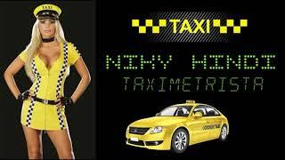 Niky Hindi - Taximetrista / Hit Sept 2018