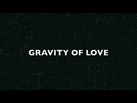gravity of love