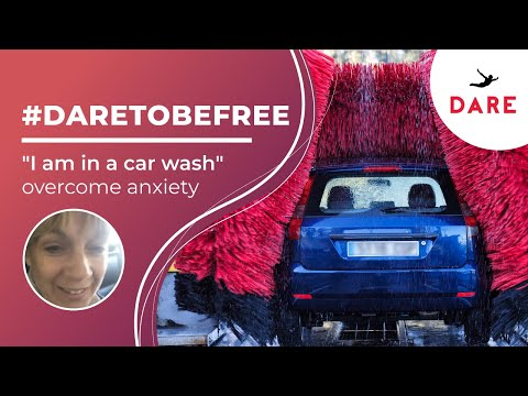 """""""i-am-in-a-car-wash""""-overcome-anxiety-#dare2befree"""