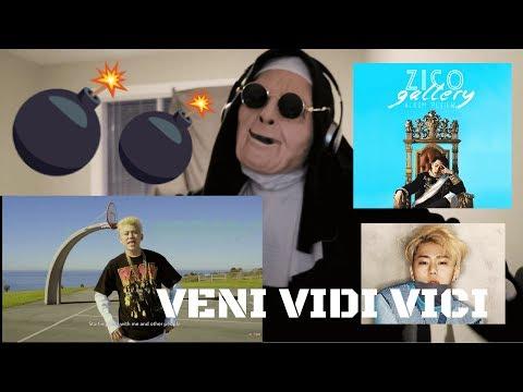 지코 (ZICO) - VENI VIDI VICI (Feat. DJ Wegun) | REACTION!