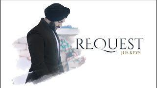 Request (Official Video) | Jus Keys | Indi Billing Production | New Punjabi Song 2020