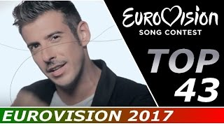 EUROVISION 2017 ► MY TOP 43