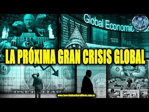LA PRÓXIMA GRAN CRISIS GLOBAL QUE NOS ESPERA