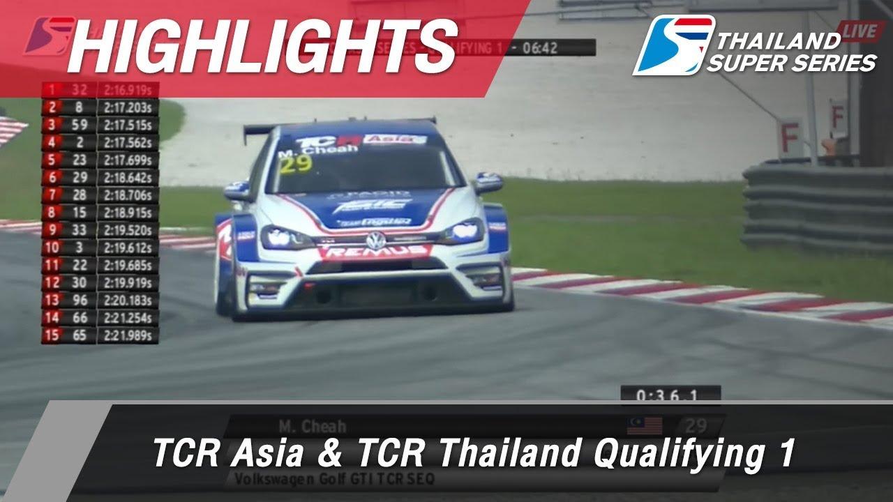 Highlights TCR Asia & TCR Thailand Qualifying 1 : Sepang International Circuit Malaysia 31 Mar 2018