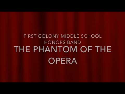 First Colony Middle School Band: The Phantom of the Opera