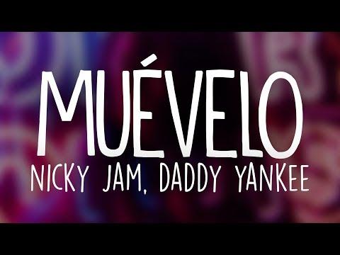 Nicky Jam & Daddy Yankee – Muévelo (Letra / Lyrics)