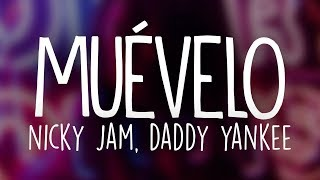 Nicky Jam & Daddy Yankee - Muévelo (Letra / Lyrics)