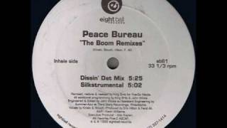 Download peace bureau - dissin dat mix MP3 song and Music Video