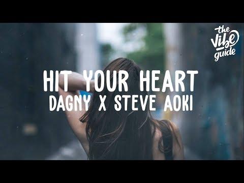 Dagny x Steve Aoki - Hit Your Heart (Lyric Video) Mp3
