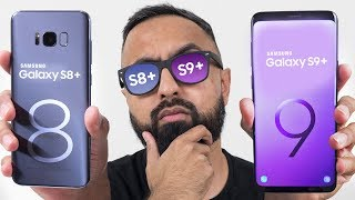 Samsung Galaxy S9 Plus vs S8 Plus