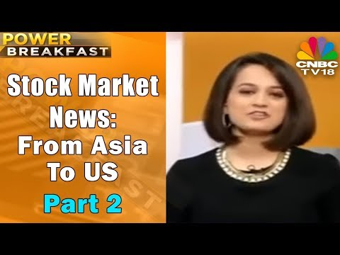 Power Breakfast Part - 2 | Stock Market News: From Asia To US | 5th Dec | CNBC TV18