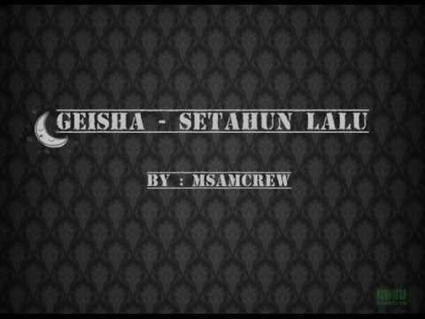 Geisha -Setahun Lalu