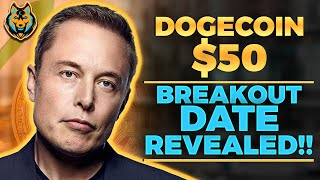 Elon Musk REVEALS WHEN DOGECOIN HIT $50 (Massive Breakout Explained) Dogecoin News