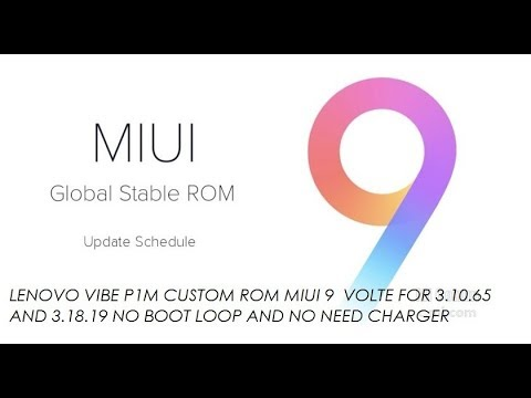 lenovo vibe p1m custom rom miui 9 volte for kernel 3 18 19 and 3 10 65+