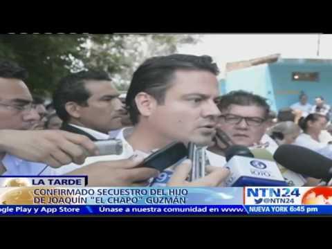 Confirman secuestro del hijo del Chapo Guzmán