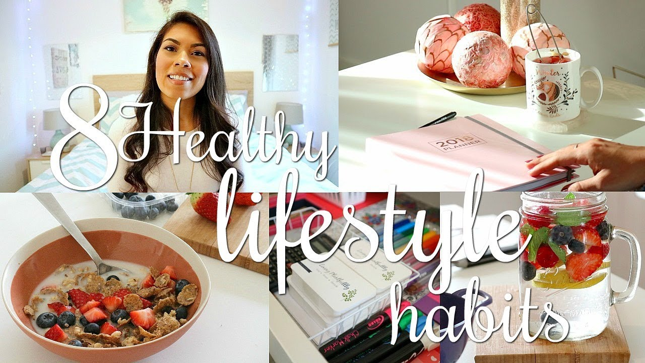 8 Healthy lifestyle habits for a Successful 2018!