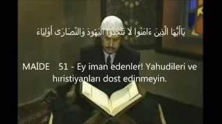 İsmail Biçer (rh. a),   Maide 51-56, Sultan Bayezid Camii