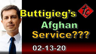 Buttigieg's Afghan Service Trtthificatium Chronicles