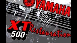 Yamaha XT 500 Restauration