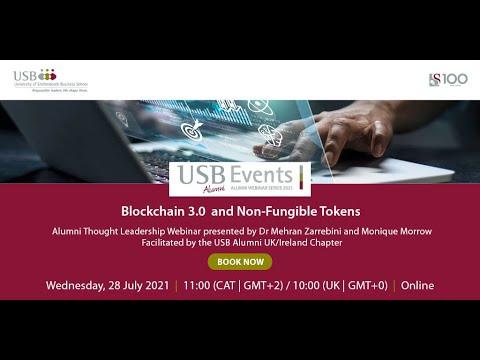 USB Alumni Webinar | Blockchain 3.0 and Non-Fungible Tokens | Dr Mehran Zarrebini and Monique Morrow