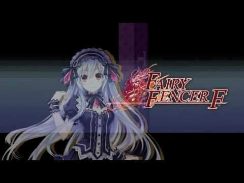 "Fairy Fencer F - ""FULL CONTACT"" (フェアライズ Theme) with karaoke"