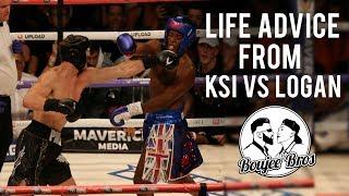 LIFE ADVICE From KSI vs Logan Paul Boxing Event