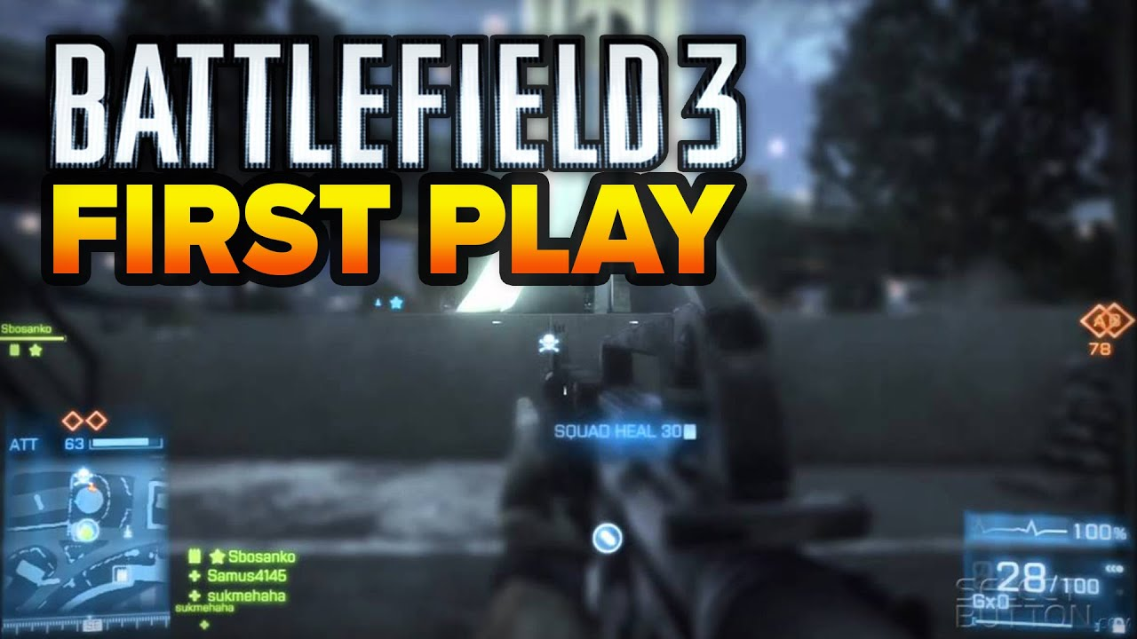 First Play: Battlefield 3