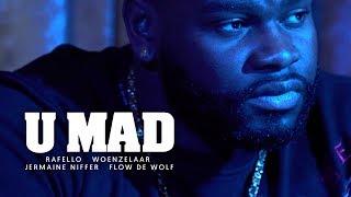 Rafello - U Mad ft. Woenzelaar, Jermaine Niffer & Flow de Wolf (prod. Timo Beats)