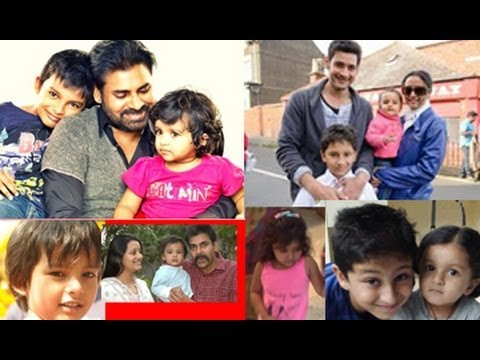 Pawan Kalyan | Mahesh Babu | with their Kids | Rare Pics ...