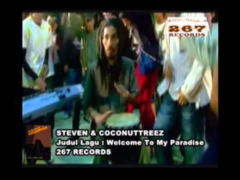 Steven & Coconuttreez  Welcome To My Paradise  Music