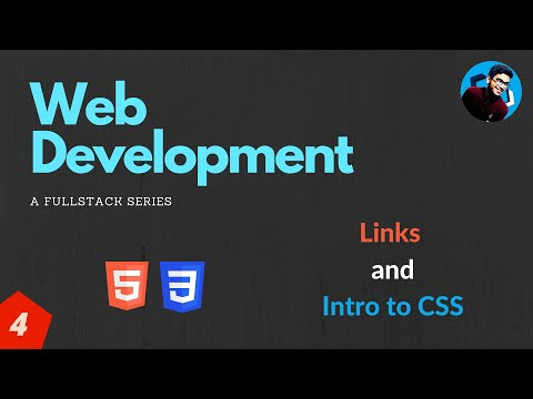 4. Links And Intro To CSS   Web Development   A Full-stack Series