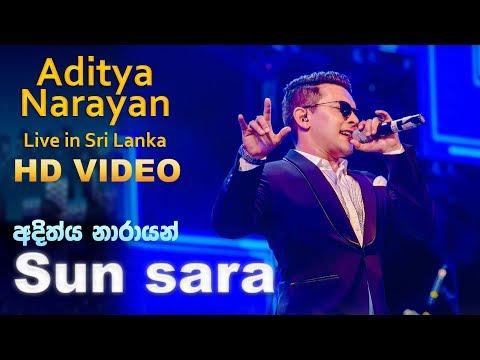 Sunsara Soniye Song -  Aditya Narayan Live in Sri Lanka
