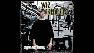 Wiz Khalifa - Burn Sumthin : Show And Prove
