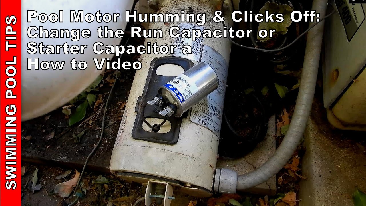 Pool Pump Motor Humming And Clicking Off Change The Run Capacitor Starter Capacitor Easy Fix Youtube
