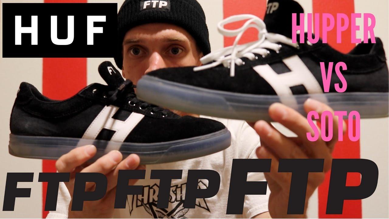 0e39f9771805 FTP SHOE REVIEW. HUPPER VS SOTO. (HUFxFUCK THE POPULATION) - YouTube