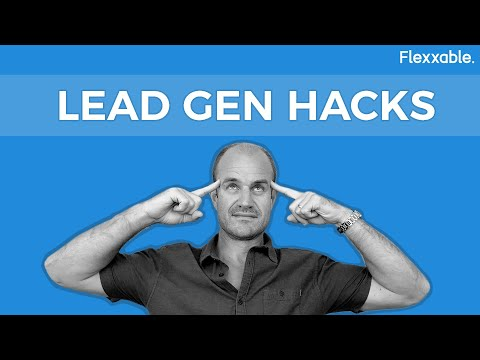 7 Essential Lead Generation Hacks For Every PPC Agency