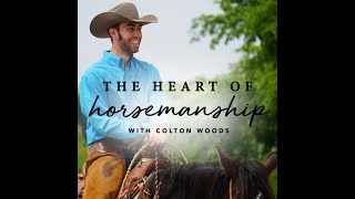 Your Horse's Foundation starts with Relaxation | Heart of Horsemanship Episode 004