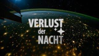 Verlust der Nacht - Fast Forward Science 2014