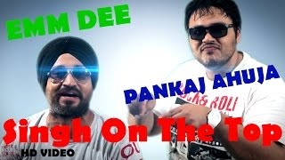 Singh On The Top (Emm Dee) Mp3 Song Download