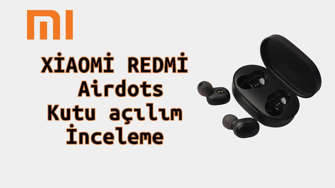 Xiaomi Redmi Airdots | Kutu açılımı - İnceleme - YouTube