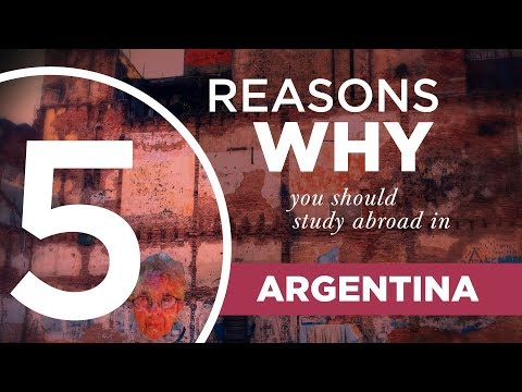 5 Reasons Why You Should Study Abroad In Argentina
