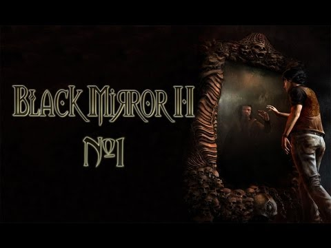 Black Mirror 2 / Черное Зеркало 2 (прохождение / летсплей)