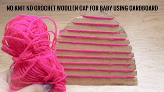 No Knit No Crochet Winter Woollen Cap for a Baby Easy DIY tutorial Quicky Crafts